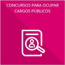 Las convocatorias a concursos para ocupar cargos públicos y los resultados de los mismos