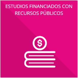 Los estudios financiados con recursos públicos