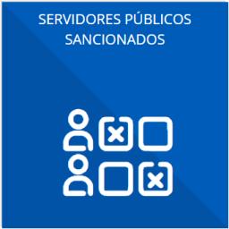 El listado de Servidores Públicos con sanciones administrativas definitivas, especificando la causa de sanción y la disposición